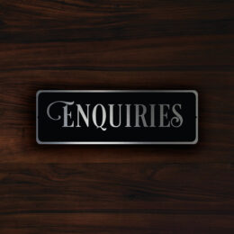ENQUIRIES DOOR SIGN