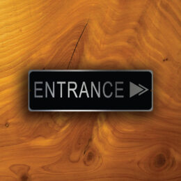 ENTRANCE DIRECTIONAL SIGN
