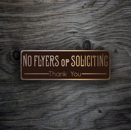 NO FLYERS or SOLICITING Sign