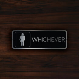 WHICHEVER RESTROOM SIGN